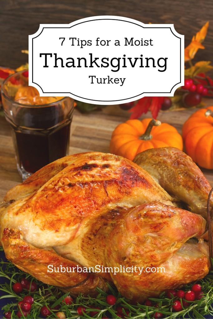 7 Tips for a Moist Thanksgiving Turkey