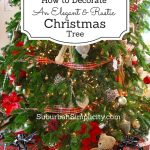 How to Decorate an Elegant & Rustic Christmas Tree