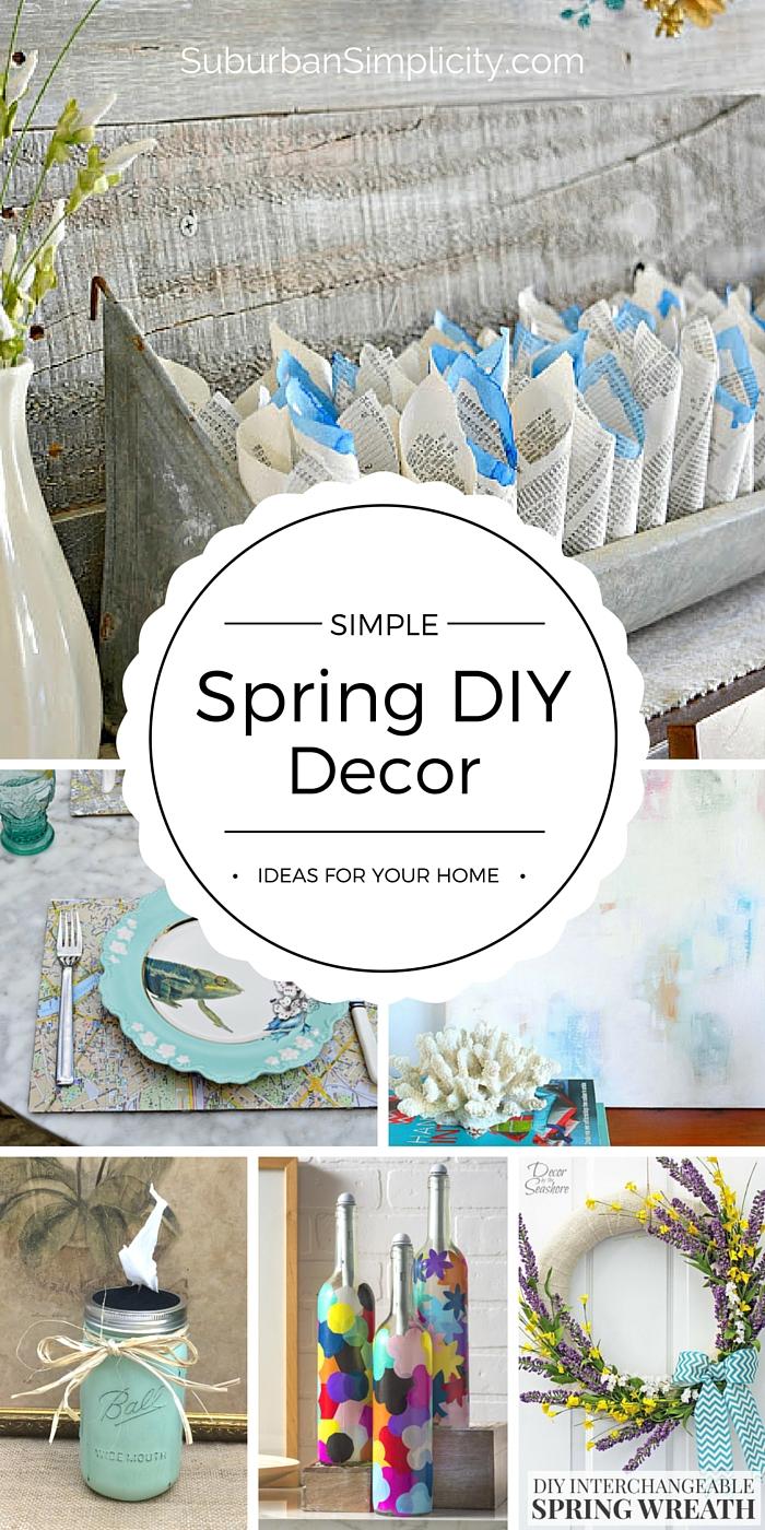 Simple  Spring DIY  Decor  Ideas  Inexpensive DIYs for Spring