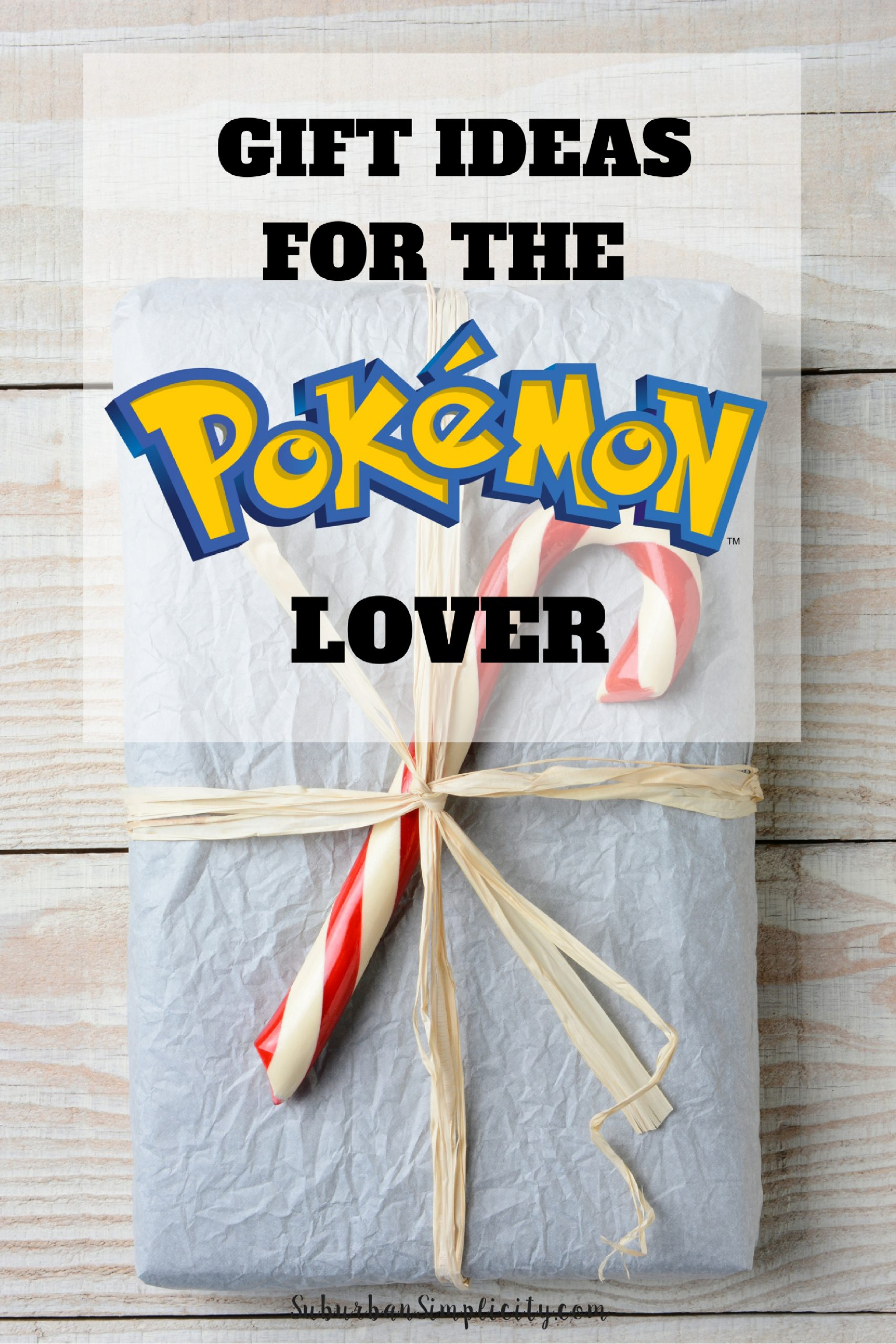 Gift Ideas For The Pokemon Lover Gifts Ideas For Pokemon