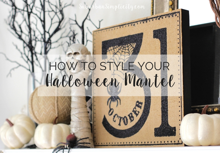 How to style your halloween mantel