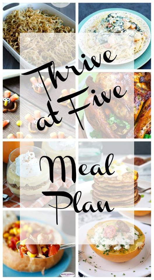 Thrive at Five Weekly Meal Plan is your shortcut to fresh and delicious meal ideas your family will love!