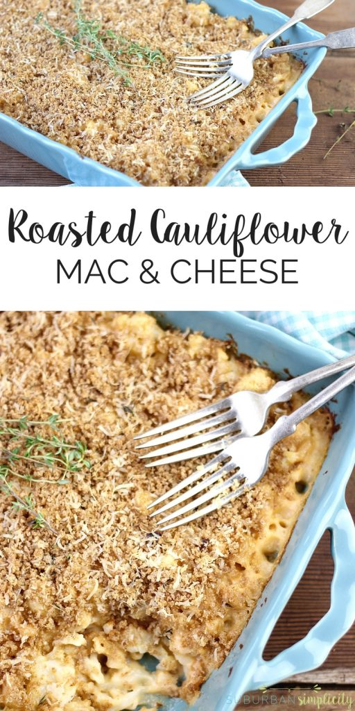 Roasted Cauliflower Mac & Cheese is a healthy meal the whole family will enjoy! This lighter version of the classic comfort food is a dinner idea you have to try!