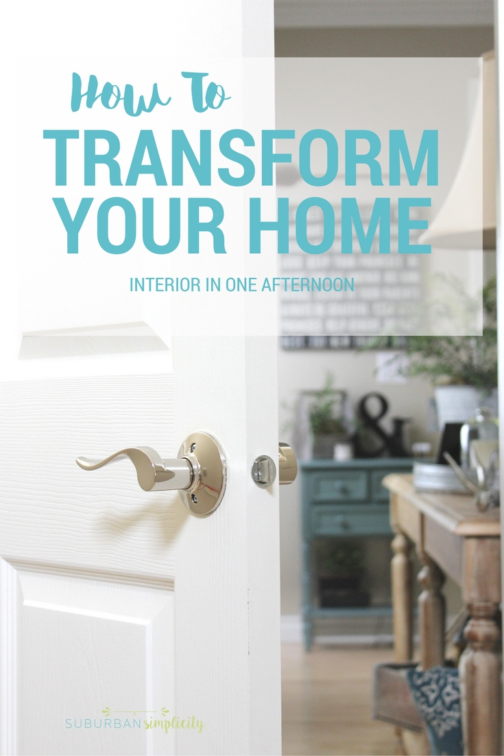 how to transform your home interior in one afternoon