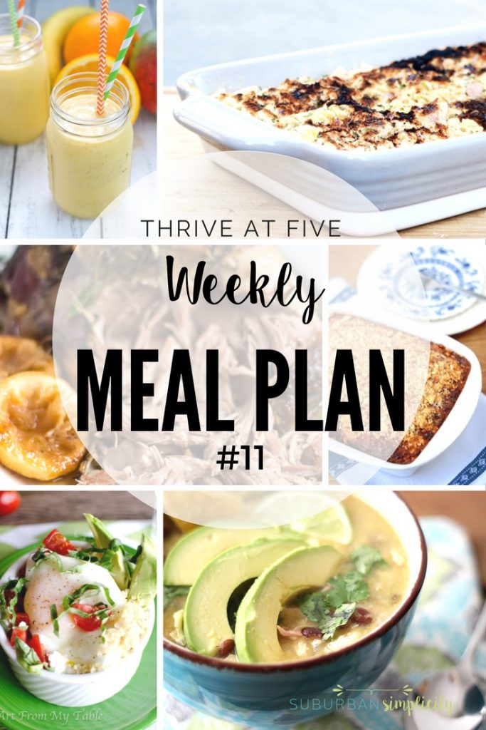 Thrive at Five Weekly Meal Plan #11 is your shortcut to fresh and tasty meal ideas your family will love! Let's make dinner!