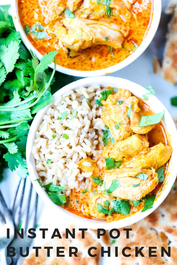 This deliciously flavorful Instant Pot Butter Chicken recipe is made in your pressure cooker in about 30-minutes! Tender pieces of chicken in a buttery sauce - yum! It's a spiced filled dinner you'll want to make again and again!