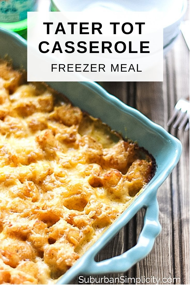 This Tater Tot Casserole Freezer Meal is classic comfort food you can make and freeze.  Ground beef is layered with cheese and tots to create an irresistible meal!