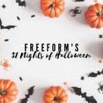 Freeform's 31 Nights of Halloween Schedule 2020